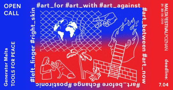 Art_tools for peace / OPEN CALL wramach Malta Festival Poznań