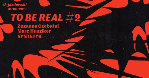 To Be Real #2