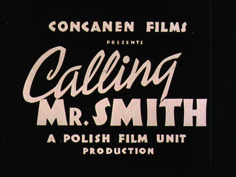 "Kadr z filmu ""Wzywamy Pana Smitha"" / ""Calling Mr Smith"" film still"