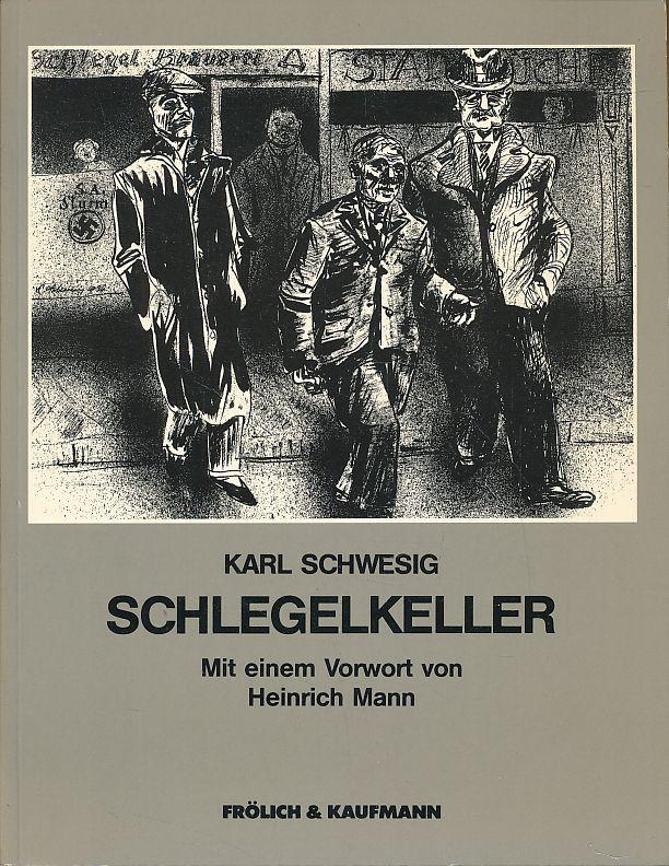 Okładka albumu 'Schlegelkeller' Karla Schwesiga, wyd.1983 / Cover of the 'Schlegelkeller' by Karl Schwesig, 1983 edition